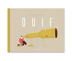 Grab a copy of the Flemish children's book Duif, ISBN 9789461317353