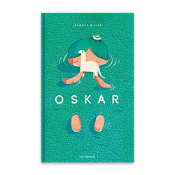 Grab a copy of the children's book Oskar, ISBN 9789461315359