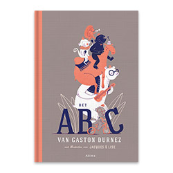 Children's book Het ABC van Gaston Durnez is a wonderful and original alphabet book where text and image take you on a fun and witty adventure from A to Z. Written by renowned author Gaston Durnez, and with more than thirty unique Jacques & Lise illustrations, playful compositions and other visual treats. The book is published by Abimo and can be found by the ISBN 9789462344082.